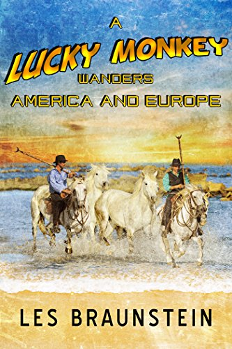 A Lucky Monkey Wanders America and Europe